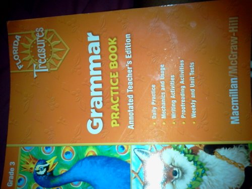 9780022007461: Florida Treasures Grammar Practice Book (Annotated Teacher's Edition, Grade 3)