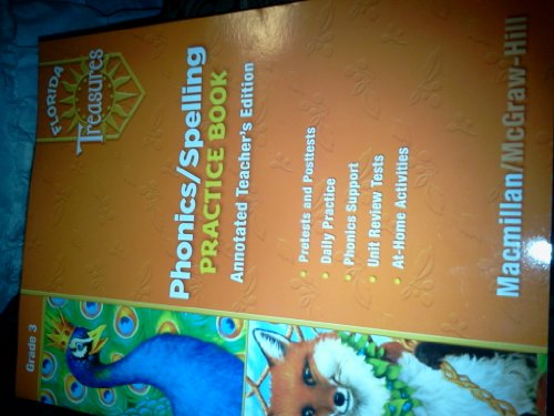 9780022007928: Florida Treasures Phonics/Spelling Practice Book (Annotated Teacher's Edition, Grade 3)