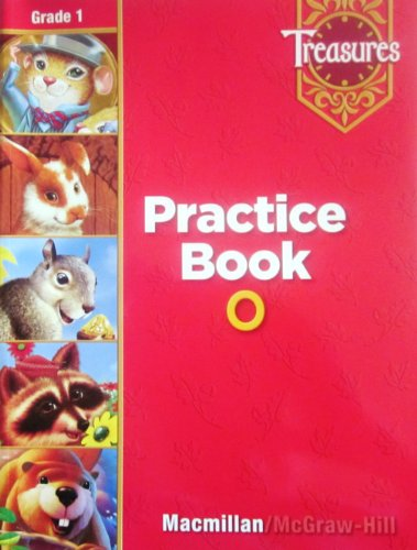 9780022009182: Treasures Practice Book O: Grade 1