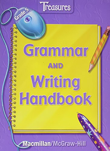 Treasures Grade 5 Grammar and Writing Handbook: Macmillan; Mcgraw-hill [Corporate