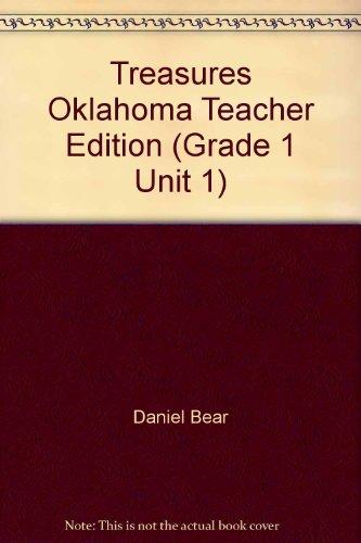 9780022011352: Treasures Oklahoma Teacher Edition (Grade 1 Unit 1)