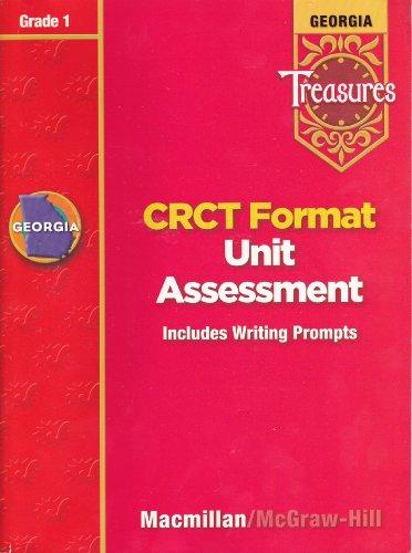 Georgia Treasures: CRCT Fomat Unit Assessment (Includes Writing Prompts), Grade 1 [2008]: Macmillan...