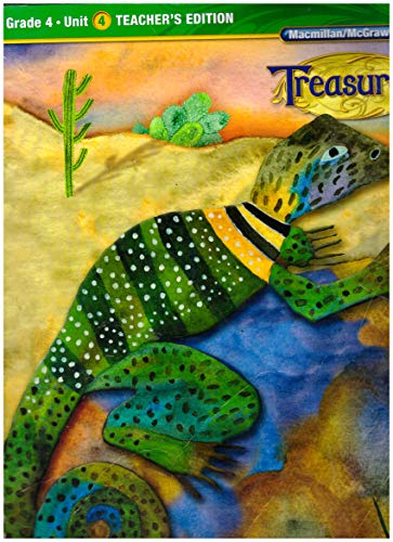 9780022016784: Treasures Grade 4 Unit 4 Teacher's Edition 2011 EDITION