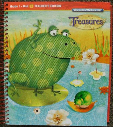 Grade 1: Teacher's Edition (Treasures, Unit 3)
