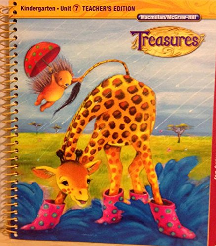 9780022017453: Treasures (A Reading/Language Arts Program) Kindergarten Unit 7 Teacher's Edition (Treasures, Unit 7, Kindergarten)