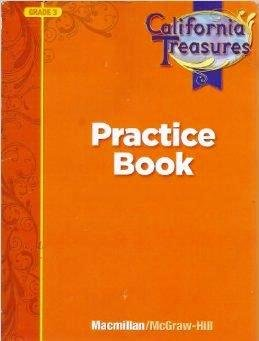 Practice Book Grade 3 (California Treasures): Inc. The McGraw-Hill