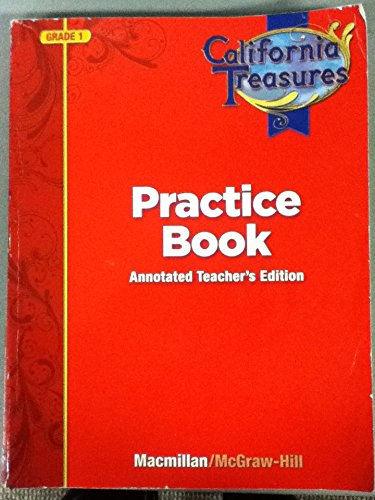 9780022018665: California Treasures Practice Book Grade 1 Annotated Teacher's Edition