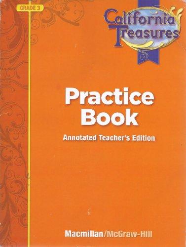 9780022018689: California Treasures Practice Book Annotated Teacher's Edition Grade 3