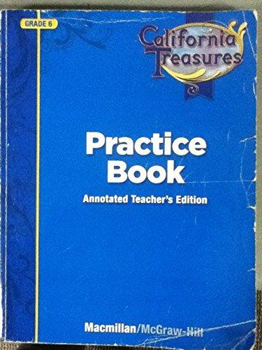 9780022018726: California Treasures Practice Book (Grade 6) Annotated Teacher's Edition