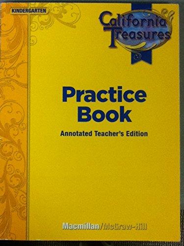 9780022018740: California Treasures Practice Book (Kindergarten) Annotated Teacher's Edition