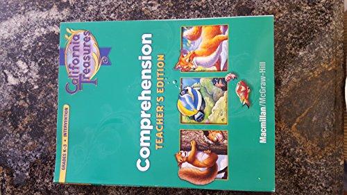 9780022019372: California Treasures, Comprehension, Teacher's Edition, Grade K-3 (Intervention)