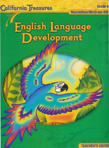 9780022019853: English Language Development Grade 4 Teacher's Edition (California Treasures)