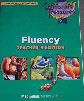 9780022019969: California Treasures Fluency Intervention (Grades K-3 Teacher's Edition)