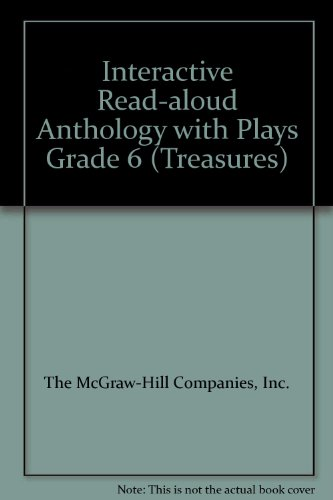 9780022020194: Interactive Read-aloud Anthology with Plays Grade 6 (Treasures)