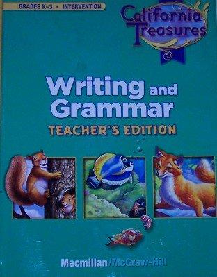 9780022021047: California Treasures Writing and Grammar Intervention (Grades K-3 Teacher's Edition)