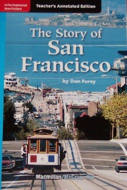 9780022023201: The Story of San Francisco (California Treasures, Grade 4, Teacher's Annotated Edition)