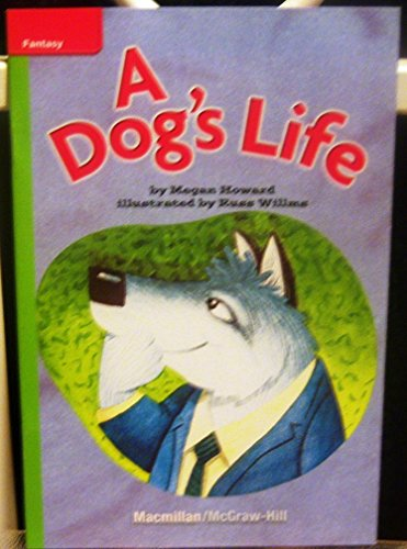 9780022023454: A Dog's Life (Lexile 640)