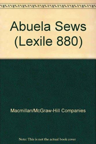 9780022023775: Abuela Sews (Lexile 880)