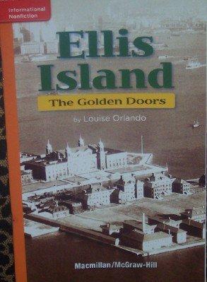 9780022025281: Ellis Island: The Golden Doors (Grade 5 Reading)