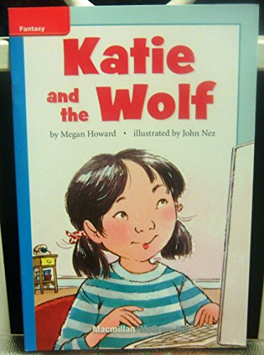 9780022026493: Katie and the Wolf (Lexile 430)