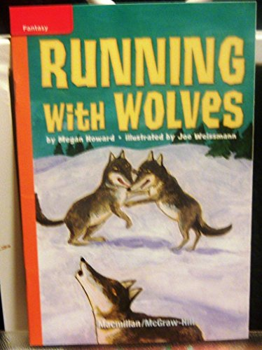 9780022028626: Running with Wolves (Lexile 280)
