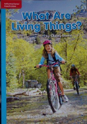 What Are Living Things? [On Level] (Grade: Christy Steele