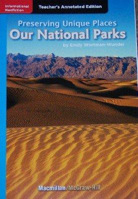 9780022035051: Preserving Unique Places: Our National Parks Teacher's Annotated Edition (Grade 4)