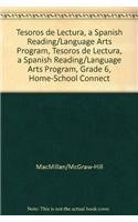 9780022045067: Tesoros de lectura, A Spanish Reading/Language Arts Program, Grade 6, Home-School Connection (ELEMENTARY READING TREASURES)