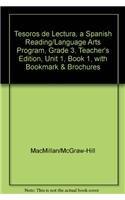 9780022054755: Tesoros de lectura, A Spanish Reading/Language Arts Program, Grade 3, Teacher's Edition, Unit 1, Book 1, with Bookmark & Brochures (ELEMENTARY READING TREASURES) (Spanish Edition)