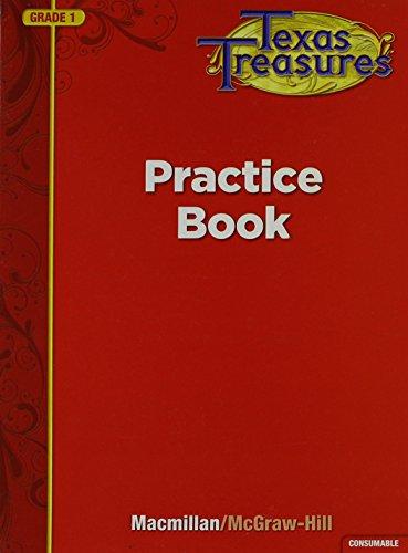 9780022062026: Texas Treasures Practice Book, Grade 1