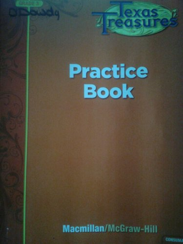 9780022062040: Texas Treasures Grade 3 Practice Book
