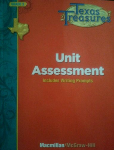 9780022062408: Texas Treasures Grade 2 Unit Assessment: Includes Writing Prompts