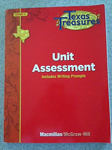 9780022062415: Texas Treasures Grade 3 Unit Assessment: Includes Writing Prompts