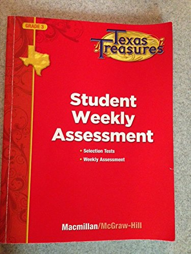 9780022062460: Texas Treasures Grade 3 Student Weekly Assessment: Selection Tests, Weekly Assessment