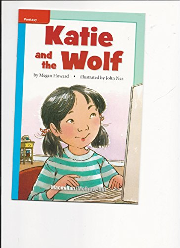 9780022067670: Katie and the Wolf (Grade 3 Reading)