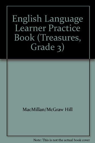 9780022077907: English Language Learner Practice Book (Treasures, Grade 3)