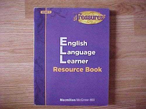 Treasures English Language Learner Resource Book Grade 5 Macmillan McGraw-Hill: Macmillan ...