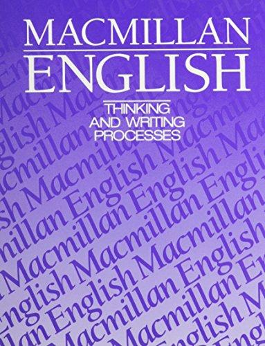 9780022425401: Macmillan English 10: Thinking And Writing Processes