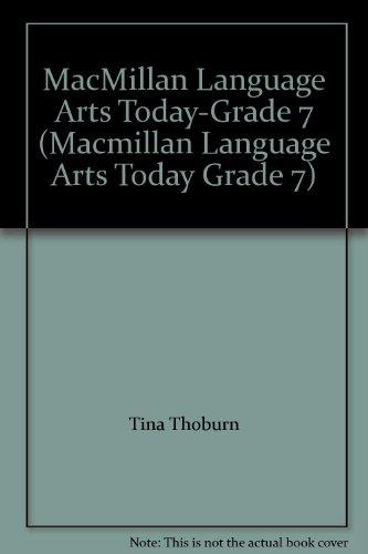 9780022435288: MacMillan Language Arts Today-Grade 7 (Macmillan Language Arts Today Grade 7)