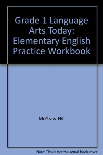 Language Arts Today, Grade 1: Consumable Practice: Staff