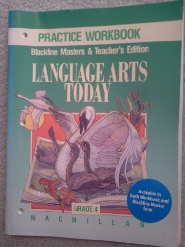 Language Arts Today, Practice Blackline Masters & Teacher's Edition Grade 4 (1990 ...