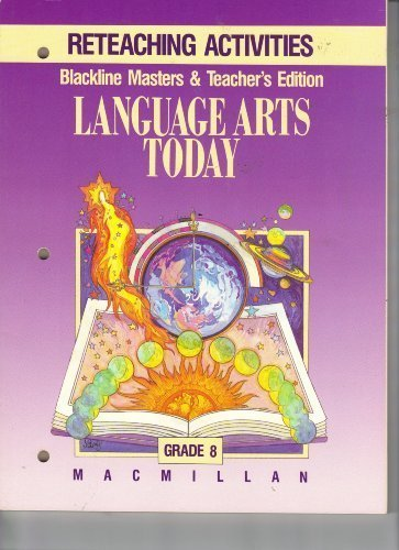 9780022435547: Macmillan Language Arts Today, Reteaching Activities, Grade 8, Blackline Masters & TEACHER'S EDITION