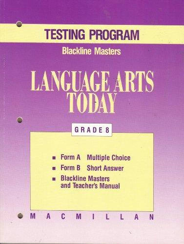 Macmillan Language Arts Today, Grade 8, TESTING: Ann McCallum