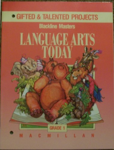 9780022436148: Gifted & Talented Projects, Language Arts Today Blackline Masters, Grade 1