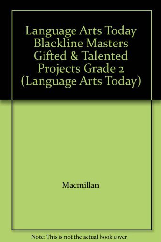 9780022436155: Language Arts Today Blackline Masters Gifted & Talented Projects Grade 2 (Language Arts Today)