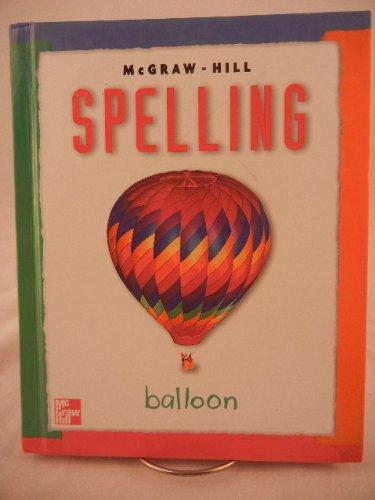 9780022442286: McGraw-Hill Spelling Grade 3 Balloon