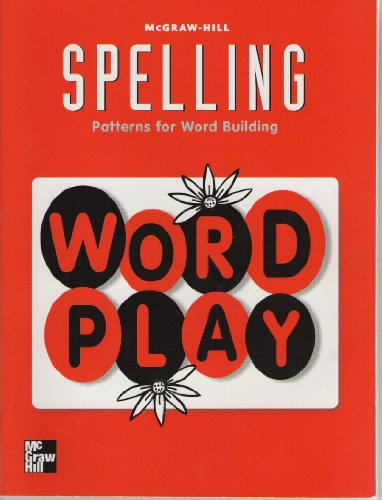 9780022442736: McGraw-Hill Spelling Grade 2 Word Play Patterns for Word Building
