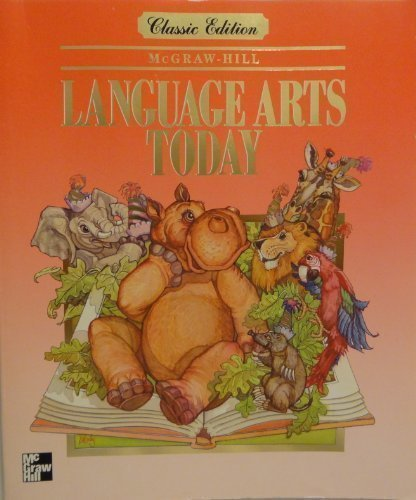 9780022442996: Grade 1 Language Arts Today: Classic Edition: Mcgraw-Hill Pupils' Edition