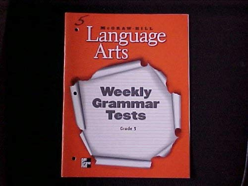 9780022447526: Mcgraw-hill Language Arts (Grade 5) Weekly Grammar Tests with Writing Prompts (2002)