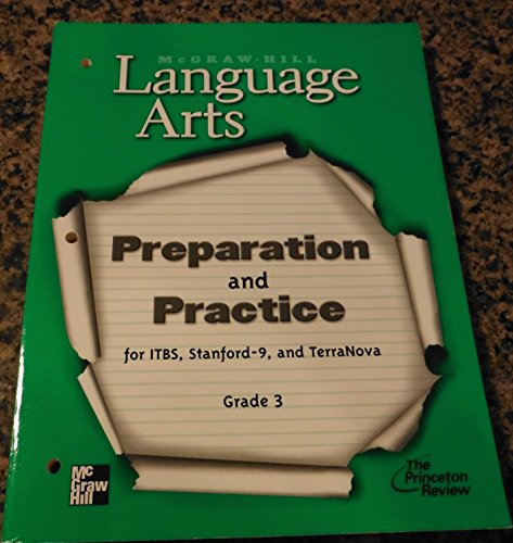 9780022447762: Preparation and Practice for ITBS, Stanford-9, and TerraNova Grade 3 (McGraw-Hill Language Arts)